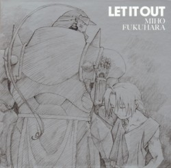 Miho Fukuhara – Let it out